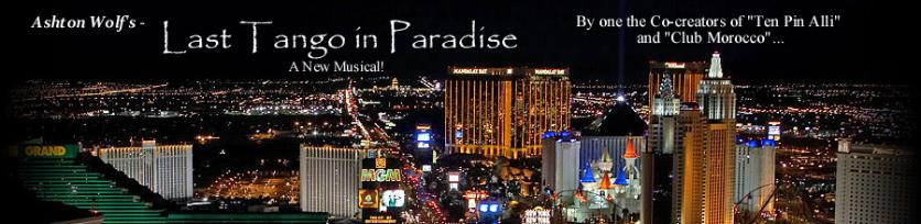 Award Winning Musical LAST TANGO IN PARADISE!